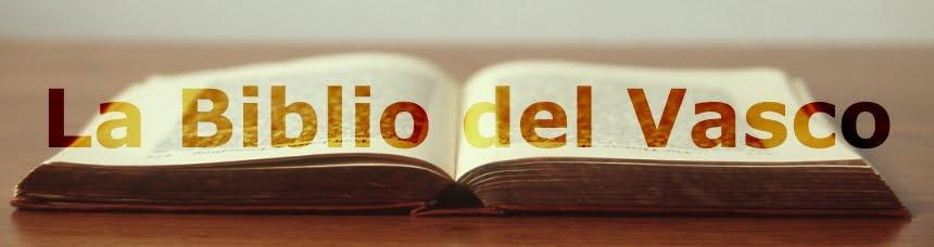 LA BIBLIO DEL VASCO