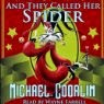 And They Called Her Spider by Michael Coorlim reader Wayne Farrell