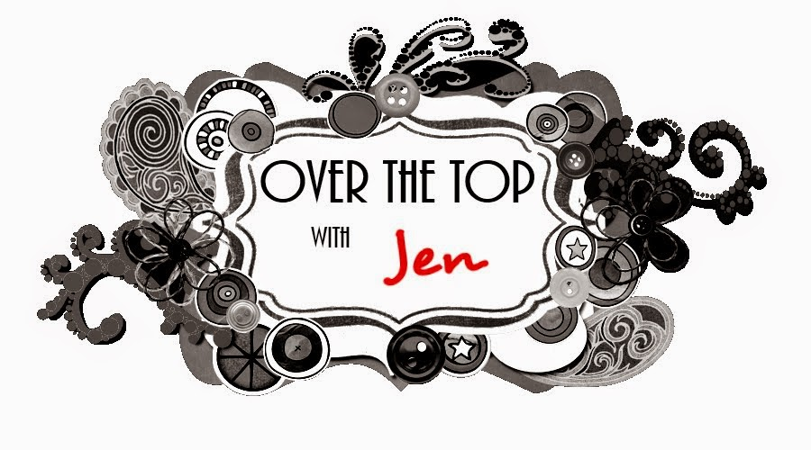 Over the Top with Jen