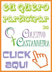 Participe do Coletivo Castanheira!