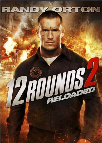 Watch 12 Rounds: Reloaded (2013) Hollywood Movie Online | 12 Rounds: Reloaded (2013) Hollywood Movie Poster
