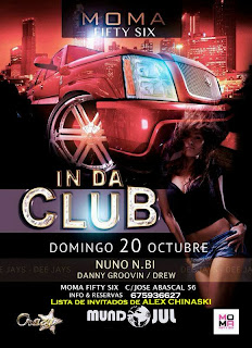 MOMA Fifty Six DOMINGO 20 de octubre IN DA CLUB