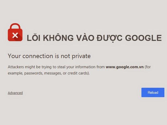 Hướng dẫn cách khắc phục lỗi không vào được Google