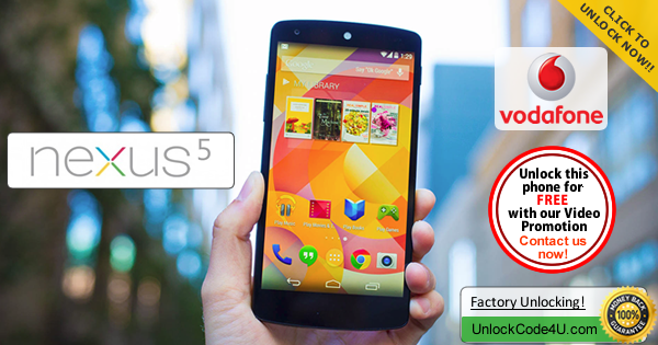 Factory Unlock Code for LG Nexus 5 from Vodafone
