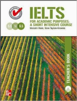IELTS for Accademic Purposes Teacher's Guide with Audio CD Author :  Malcolm Mann