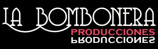 La Bombonera Producciones