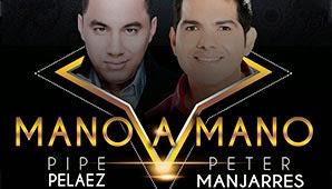 Peter-Manjarres-Pipe-Pelaez-Gran-mano-sabado-30-Mayo-Downtown-Majestic