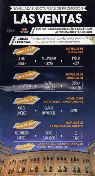 MADRID LAS VENTAS LAS NOVILLADAS NOCTURNAS CON CENA DEL 06-07-18 HASTA EL 01 AGOSTO 2018.