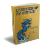 Leadership by Virtue book