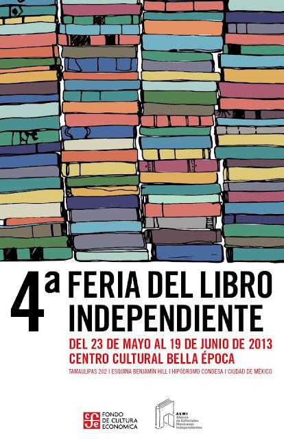 4a. Feria del Libro Independiente en el Centro Cultural Bella Época