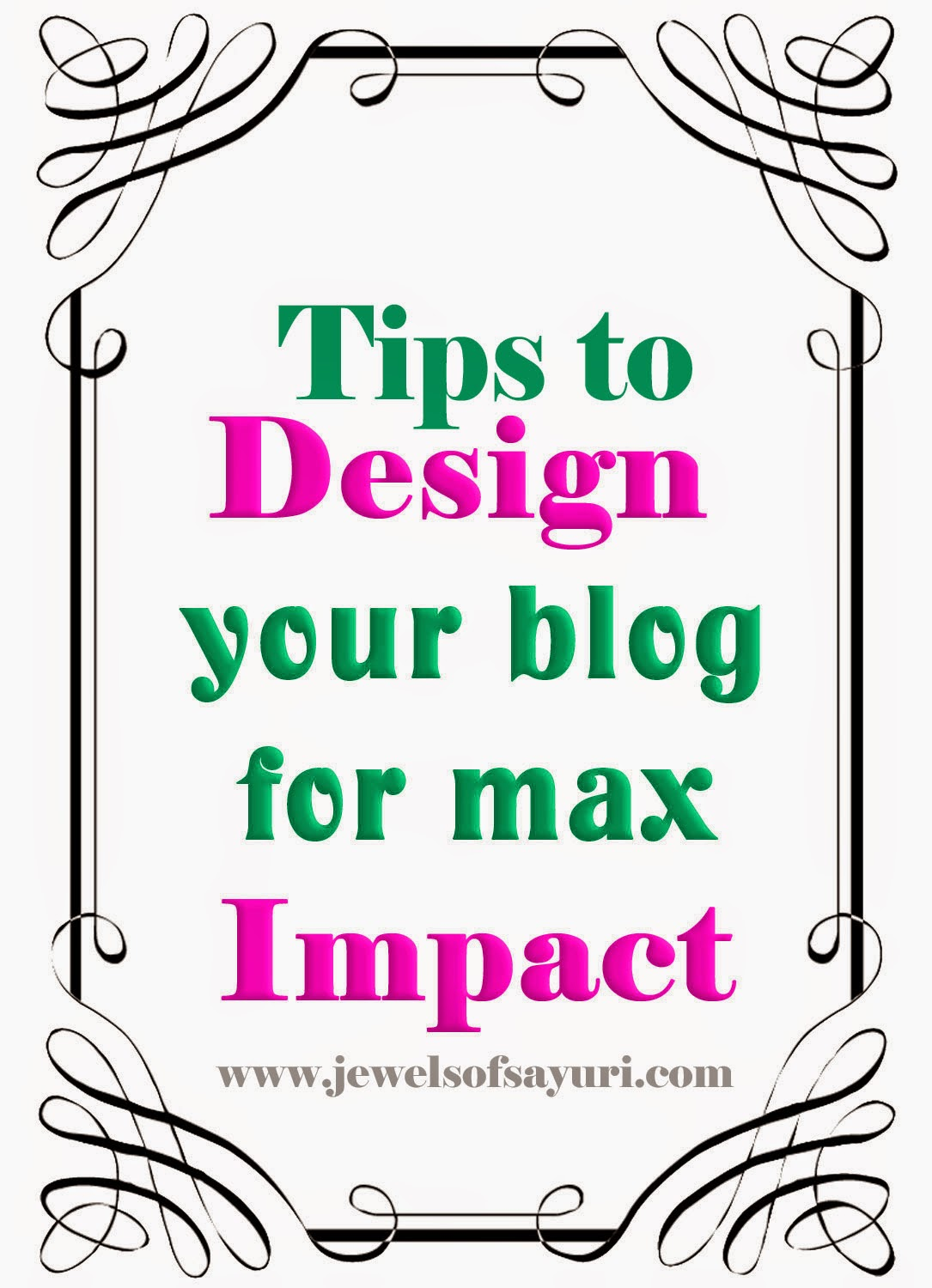 Tips on designing your blog