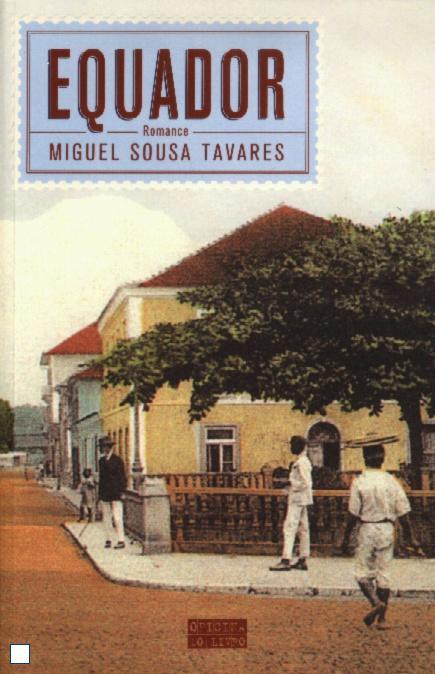 «Equador» de Miguel Sousa Tavares