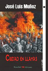 CIUDAD EN LLAMAS, Neverland Ediciones, 2013