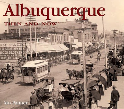 <i>Albuquerque Then and Now</i>