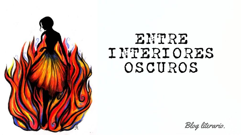 Entre interiores oscuros. -BlogLiterario.