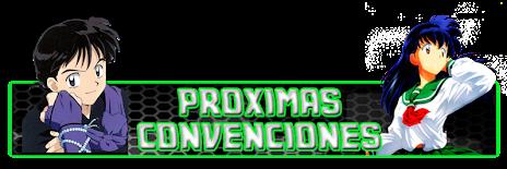 PROXIMAS CONVENCIONES