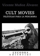 CULT MOVIES: PELÍCULAS PARA LA PENUMBRA