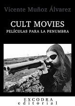 CULT MOVIES: PELÍCULAS PARA LA PENUMBRA