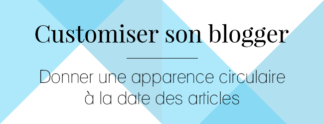 http://ladybirdr.blogspot.fr/2014/10/modifier-lapparence-de-la-date-des.html