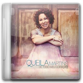 Queila+martins CD: Queila Martins   De Todo Meu Coração 2011