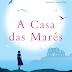 A Casa das Marés - Jojo Moyes