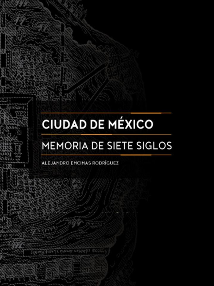 CDMX, Memoria de Siete Soglos