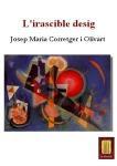 L'irascible desig -Poemari- (Josep Maria Corretger i Olivart)