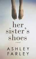 Her Sister's Shoes (Ashley Farley)