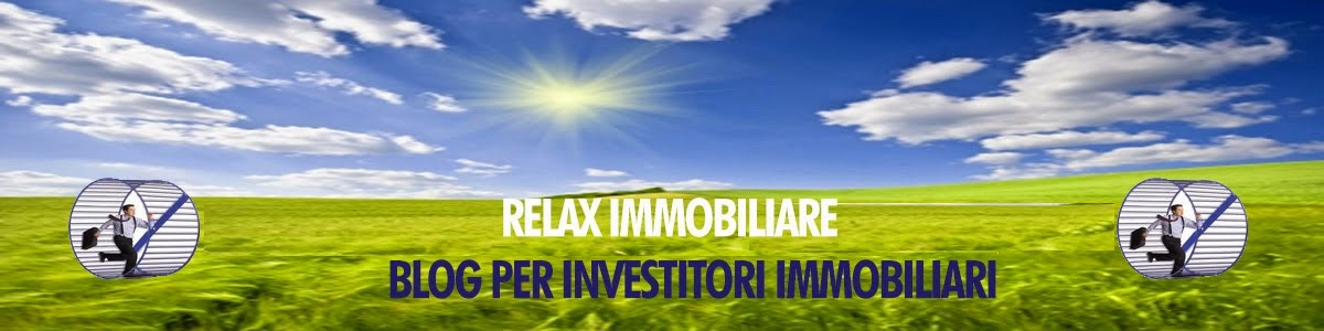Relax Immobiliare -Il primo blog per aspiranti investitori immobiliari