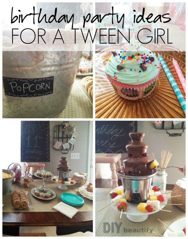 Birthday party ideas for a tweenage girl | DIY beautify