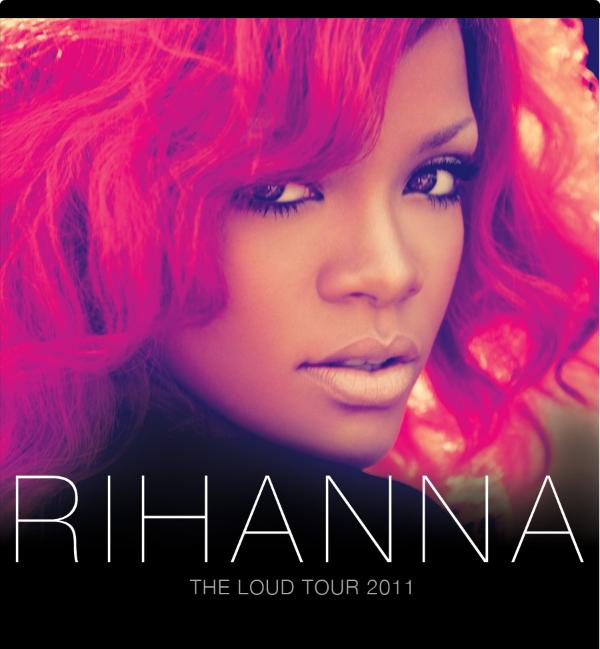rihanna loud tour tickets. Rihanna+loud+tour+poster