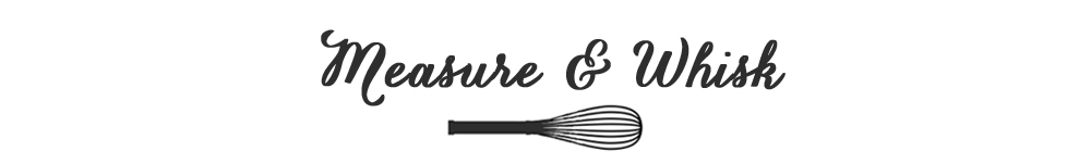 Measure & Whisk: Real food cooking with a dash of minimalist living