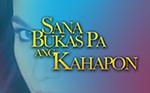 Watch Sana Bukas pa ang Kahapon July 30 2014 Online