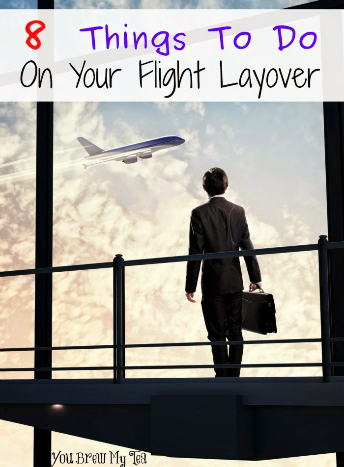 Traveling and have a layover?  Check out or favorite 8 Things To Do On Your Flight Layover!  Great ideas and tips for making the time pass easily!