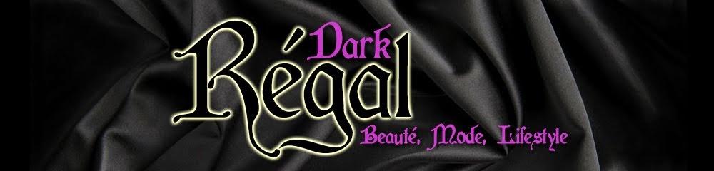 Dark Regal