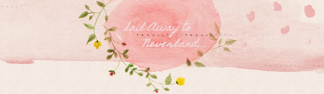 Sail Away to Neverland...♡