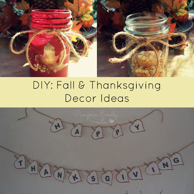 DIY: Fall & Thanksgiving Decor Ideas