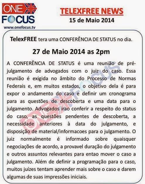Telexfree terá uma Conferência de Status no dia. 27 de maio de 2014 as 2 pm.