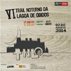 VI Trail Noturno de Óbidos, 2 de Agosto de 2014