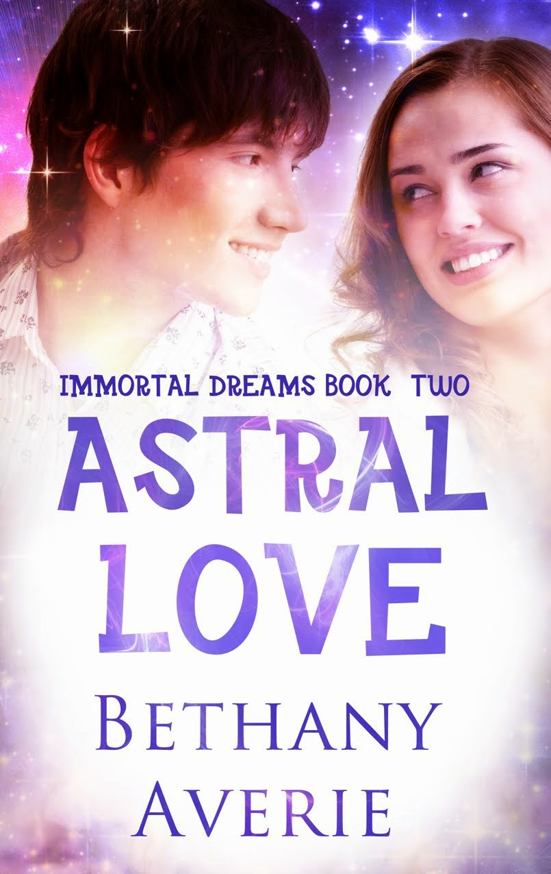 IMMORTAL DREAMS Book Two: ASTRAL LOVE
