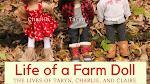Life of a Farm Doll