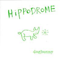 Hippodrome - dogbunny (1989) + Junk Monkeys show announcement