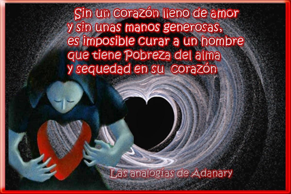 Las analogías de Adanary: Pobreza del alma y sequedad del corazón