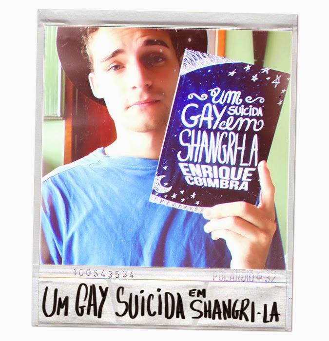 Enrique Coimbra e Um Gay Suicida em Shangri-la