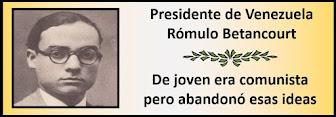 Fotos del Presidente Venezolano Rómulo Betancourt