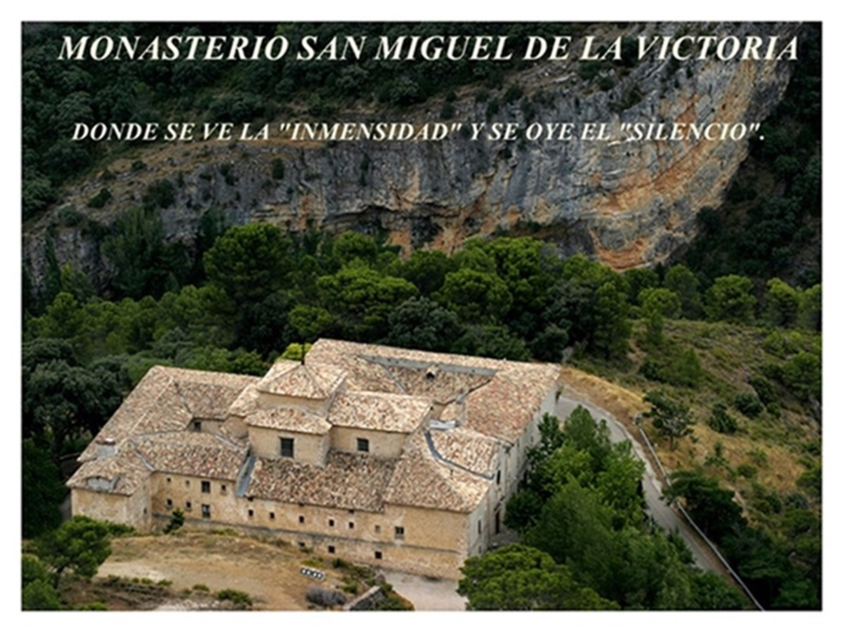 MONASTERIO SAN MIGUEL DE LA VICTORIA