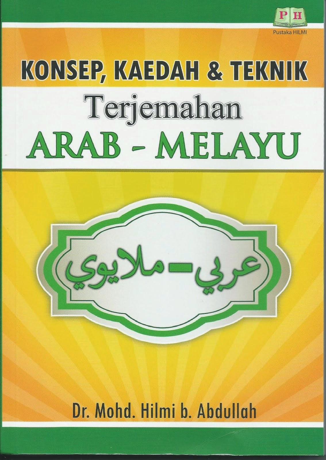 Konsep, Kaedah & Teknik Terjemahan Arab - Melayu