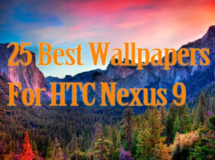 25 Best Wallpapers For HTC Nexus 9