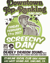 2/17(Fri) Deadly Dragon Sound w Screechy Dan at Starline Social Club in Oakland