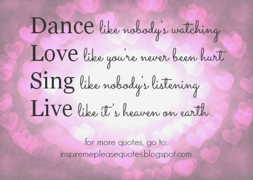 Inspire Me Please Quotes